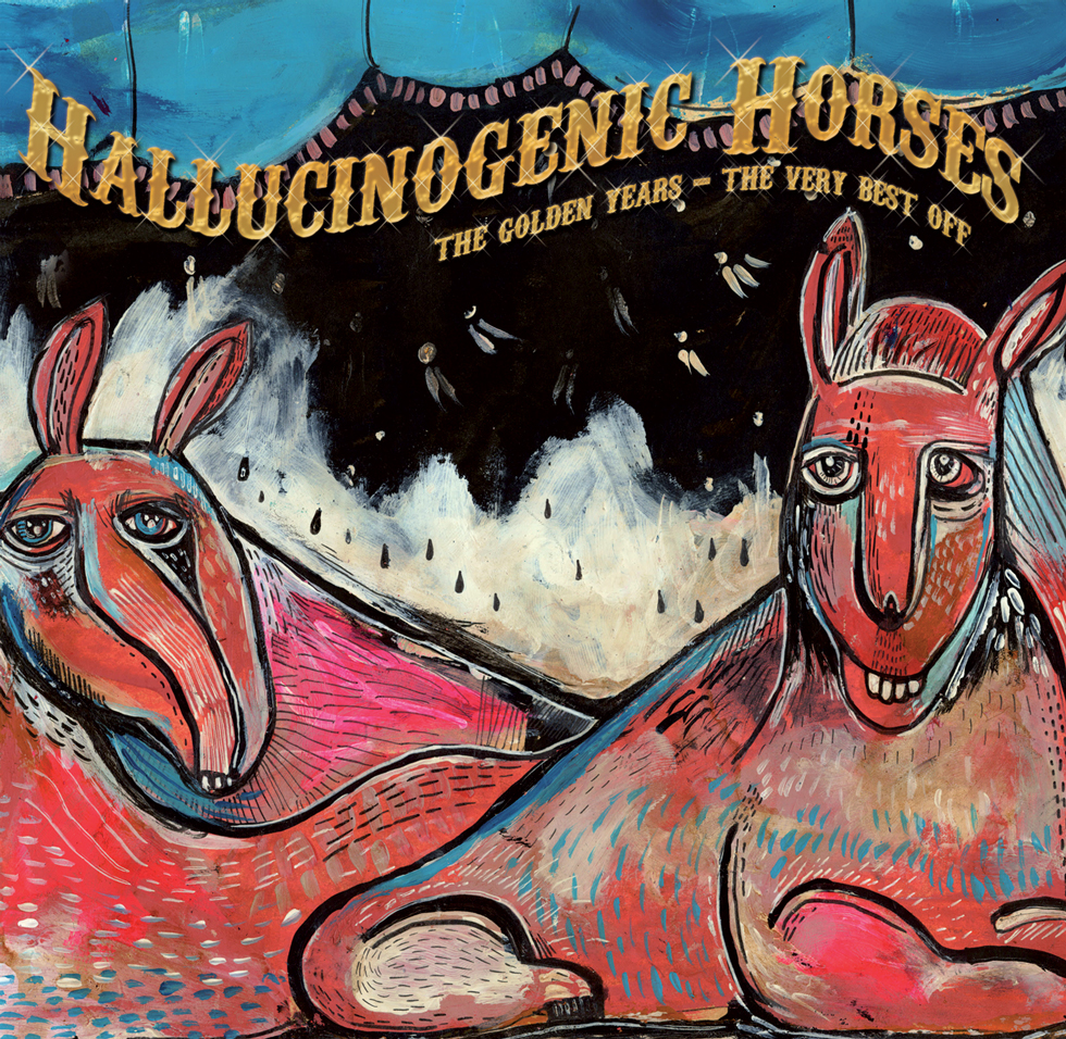 Hallucinogenic Horses – The Golden Years – The Very Best Off